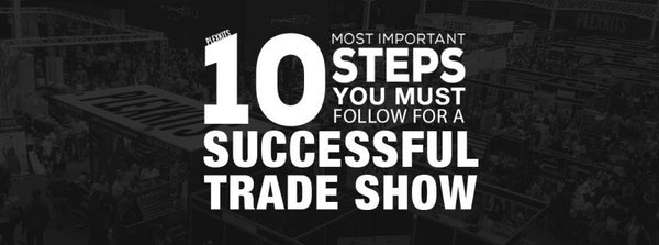 10 Tips to Help You Have a Successful Trade Show