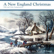New England Christmas - John Wright and Friends