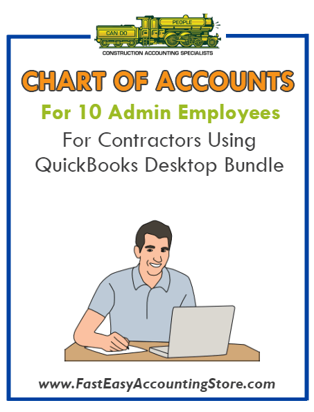 Chart Of Accounts For 10 Admin Employees For Contractors Using QuickBooks Desktop Bundle