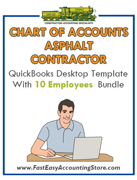 Asphalt Contractor QuickBooks Chart Of Accounts Desktop Version With 0-10 Employees Bundle - Fast Easy Accounting Store
