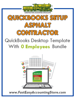 Asphalt Contractor QuickBooks Setup Desktop Template With 0 Employees Bundle - Fast Easy Accounting Store