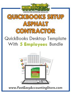 Asphalt Contractor QuickBooks Setup Desktop Template With 0-5 Employees Bundle - Fast Easy Accounting Store