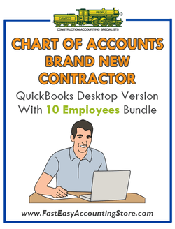 Brand New Contractor QuickBooks Chart Of Accounts Desktop Version 10 Employees Bundle - Fast Easy Accounting Store