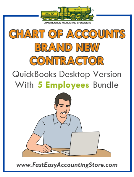 Brand New Contractor QuickBooks Chart Of Accounts Desktop Version 5 Employees Bundle - Fast Easy Accounting Store