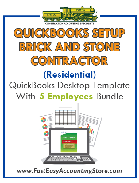 Brick And Stone Contractor Residential QuickBooks Setup Desktop Template 0-5 Employees Bundle