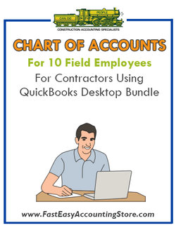 Chart Of Accounts For 10 Field Employees For Contractors Using QuickBooks Desktop Bundle