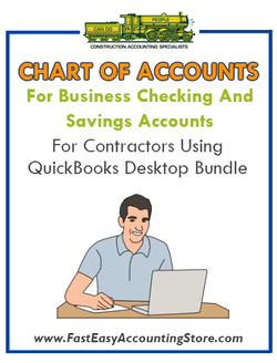 Chart of Accounts For Business Checking And Savings Accounts For Contractors Using QuickBooks Desktop Bundle