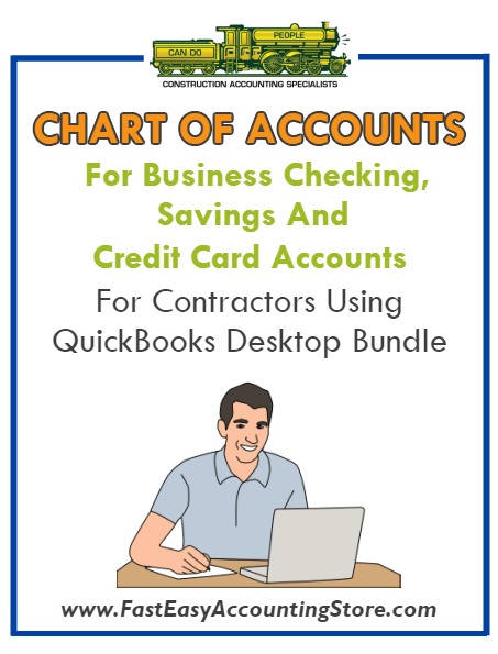Chart of Accounts For Business Checking, Savings And Credit Cards For Contractors Using QuickBooks Desktop Bundle