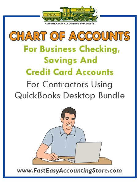 Chart of Accounts For Personal Checking, Savings And Credit Card Accounts For Contractors Using QuickBooks Desktop Bundle - Fast Easy Accounting Store