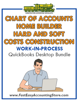 QuickBooks Chart Of Accounts Hard And Soft Costs Construction For Home Builder (WIP) Desktop Bundle - Fast Easy Accounting Store