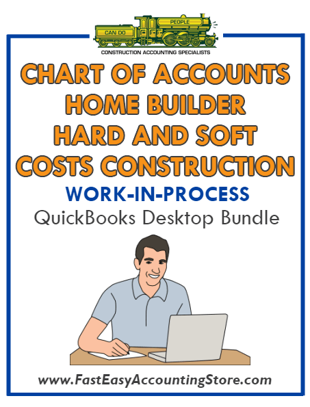 QuickBooks Chart Of Accounts Hard And Soft Costs Construction For Home Builder (WIP) Desktop Bundle