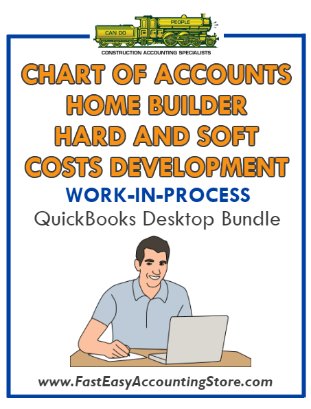 QuickBooks Chart Of Accounts Hard And Soft Costs Development For Home  Builder (WIP) Desktop Bundle