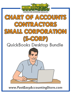 QuickBooks Chart Of Accounts For Contractors Small Corporation (S-Corp) Desktop Bundle