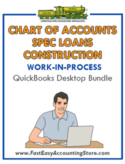 QuickBooks Chart Of Accounts Spec Loans For Construction (WIP) Desktop Bundle