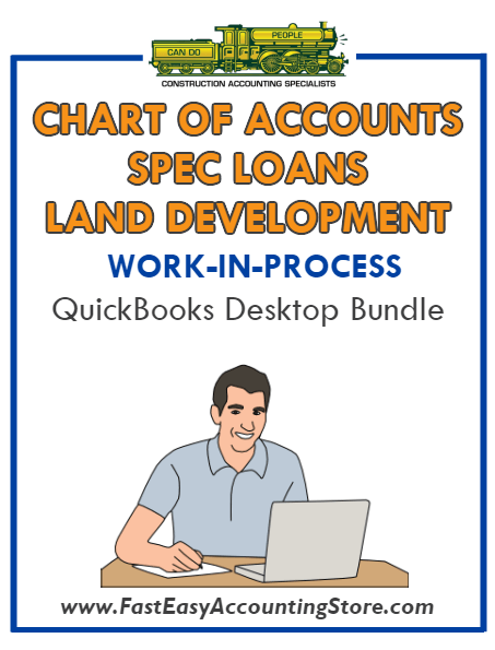 QuickBooks Chart Of Accounts Spec Loans Land Development (WIP) Desktop Bundle