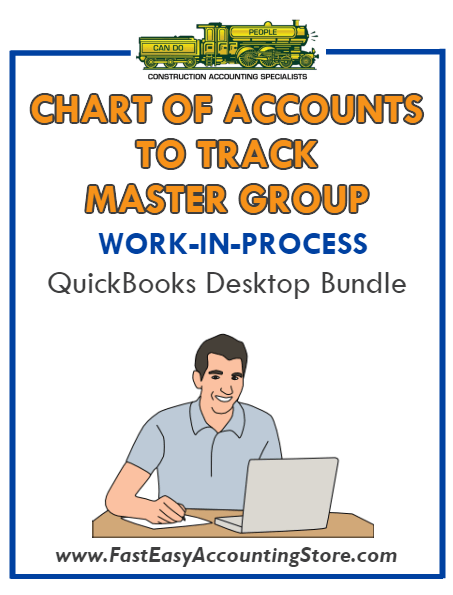 QuickBooks Chart Of Accounts To Track Work In Process (WIP) Master Group Desktop Bundle
