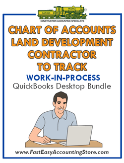 QuickBooks Chart Of Accounts To Track Work-In-Process (WIP) For Land Development Contractor Desktop Bundle