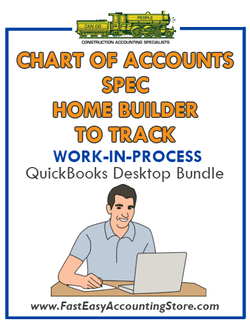 QuickBooks Chart Of Accounts To Track Work-In-Process (WIP) For Spec Home Builder Desktop Bundle