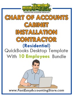 Cabinet Installation Contractor Residential QuickBooks Chart Of Accounts Desktop Version With 0-10 Employees Bundle