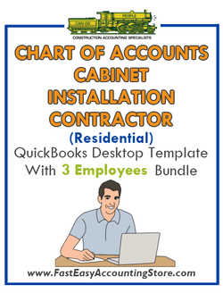 Cabinet Installation Contractor Residential QuickBooks Chart Of Accounts Desktop Version With 0-3 Employees Bundle