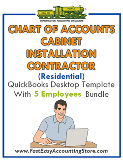 Cabinet Installation Contractor Residential QuickBooks Chart Of Accounts Desktop Version With 0-5 Employees Bundle