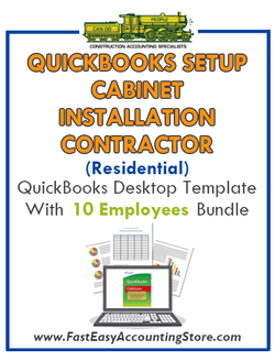 Cabinet Installation Contractor Residential QuickBooks Setup Desktop Template 0-10 Employees Bundle - Fast Easy Accounting Store