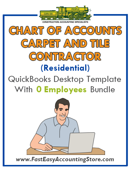 Carpet And Tile Contractor Residential QuickBooks Chart Of Accounts Desktop Version With 0 Employees Bundle
