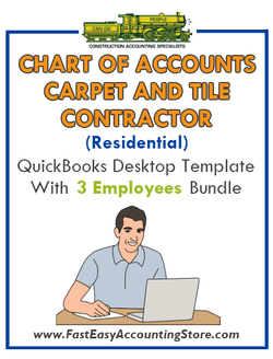 Carpet And Tile Contractor Residential QuickBooks Chart Of Accounts Desktop Version With 3 Employees Bundle - Fast Easy Accounting Store