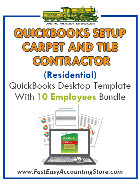 Carpet And Tile Contractor Residential QuickBooks Setup Desktop Template 10 Employees Bundle - Fast Easy Accounting Store