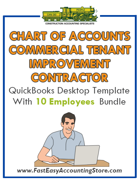 Commercial Tenant Improvement Contractor QuickBooks Chart Of Accounts Desktop Version With 0-10 Employees Bundle