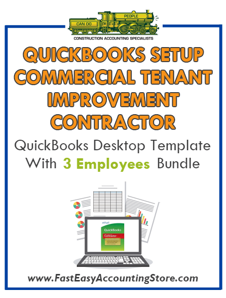 Commercial Tenant Improvement Contractor QuickBooks Setup Desktop Template 0-3 Employees Bundle