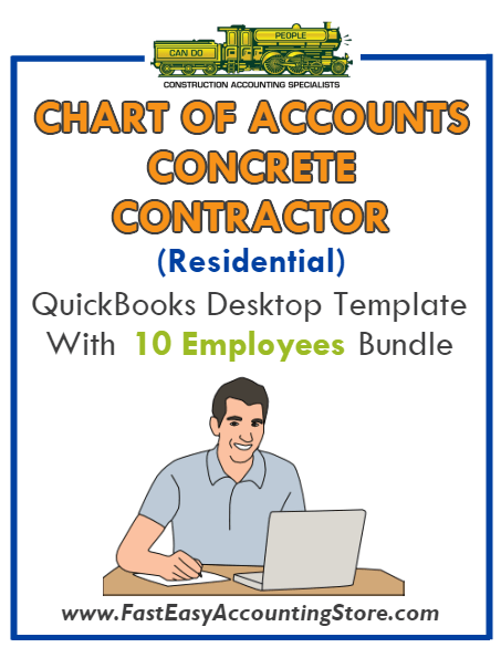 Concrete Contractor Residential QuickBooks Chart Of Accounts Desktop Version With 0-10 Employees Bundle - Fast Easy Accounting Store