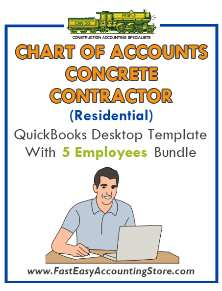 Concrete Contractor Residential QuickBooks Chart Of Accounts Desktop Version With 0-5 Employees Bundle - Fast Easy Accounting Store