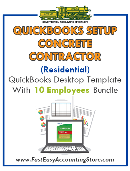 Concrete Contractor Residential QuickBooks Setup Desktop Template 0-10 Employees Bundle - Fast Easy Accounting Store