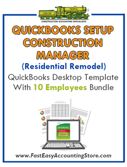 Construction Manager Residential Remodel QuickBooks Setup Desktop Template With 10 Employees Bundle - Fast Easy Accounting Store
