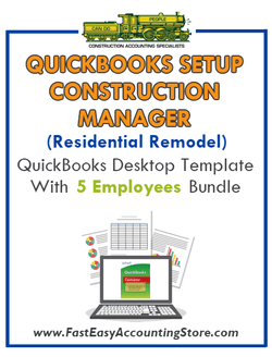 Construction Manager Residential Remodel QuickBooks Setup Desktop Template With 5 Employees Bundle