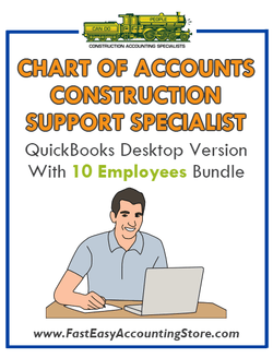 Construction Support Specialist QuickBooks Chart Of Accounts Desktop Version With 10 Employees Bundle
