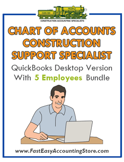 Construction Support Specialist QuickBooks Chart Of Accounts Desktop Version With 5 Employees Bundle