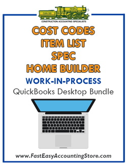 Spec Home Builder QuickBooks Work-In-Process (WIP) Cost Codes Item List Desktop Version Bundle - Fast Easy Accounting Store