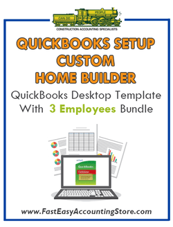 Custom Home Builder QuickBooks Setup Desktop Template With 3 Employees Bundle
