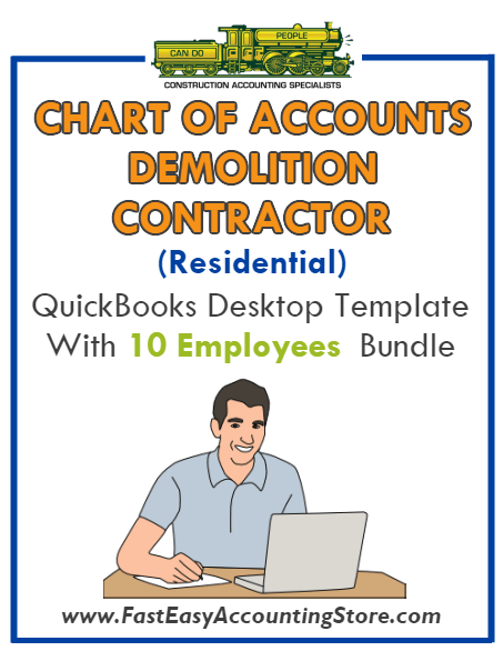 Demolition Contractor Residential QuickBooks Chart Of Accounts Desktop Version With 0-10 Employees Bundle - Fast Easy Accounting Store