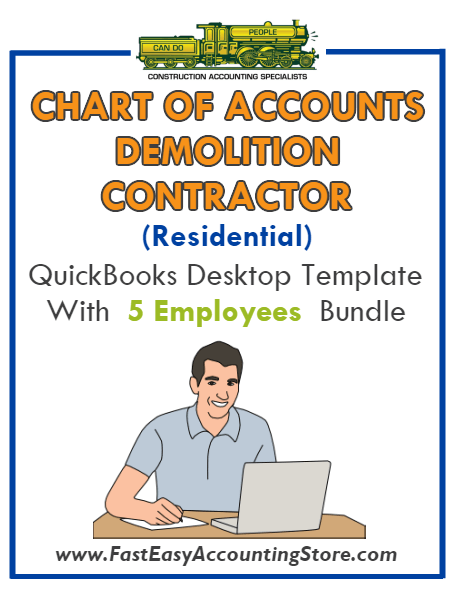 Demolition Contractor Residential QuickBooks Chart Of Accounts Desktop Version With 0-5 Employees Bundle