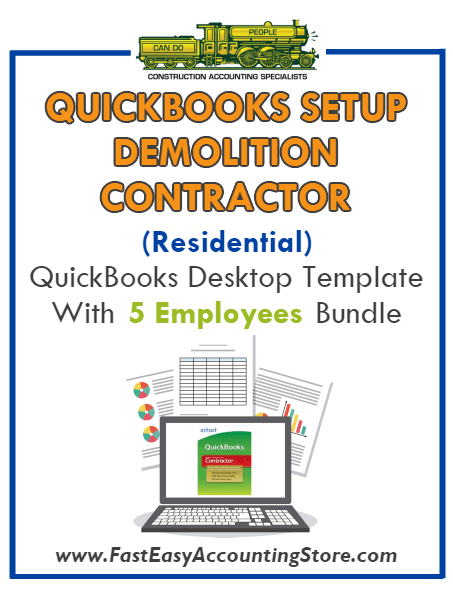 Demolition Contractor Residential QuickBooks Setup Desktop Template 0-5 Employees Bundle - Fast Easy Accounting Store