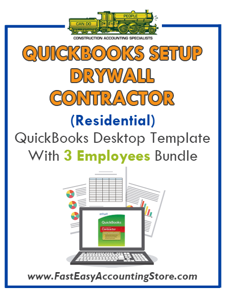 Drywall Contractor Residential QuickBooks Setup Desktop Template 3 Employees Bundle - Fast Easy Accounting Store