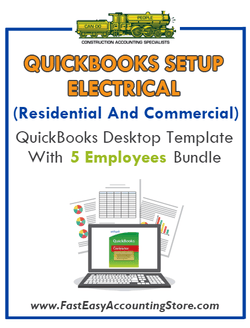 Residential And Commercial Electrical Contractor QuickBooks Desktop Template 5 Employees Bundle