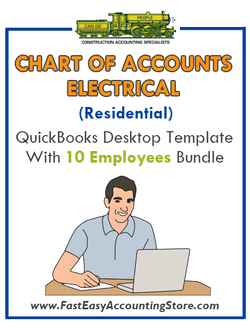 Electrical Contractor Residential QuickBooks Chart Of Accounts Desktop Version With 10 Employees Bundle