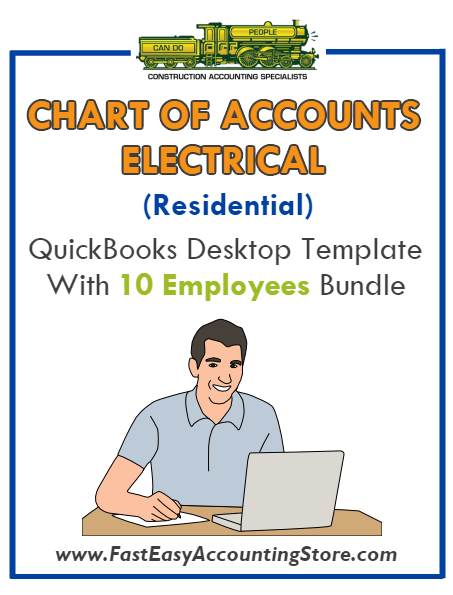 Electrical Contractor Residential QuickBooks Chart Of Accounts Desktop Version With 10 Employees Bundle - Fast Easy Accounting Store