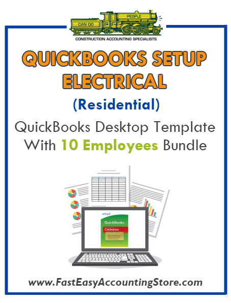 Electrical Contractor Residential QuickBooks Setup Desktop Template With 10 Employees Bundle - Fast Easy Accounting Store
