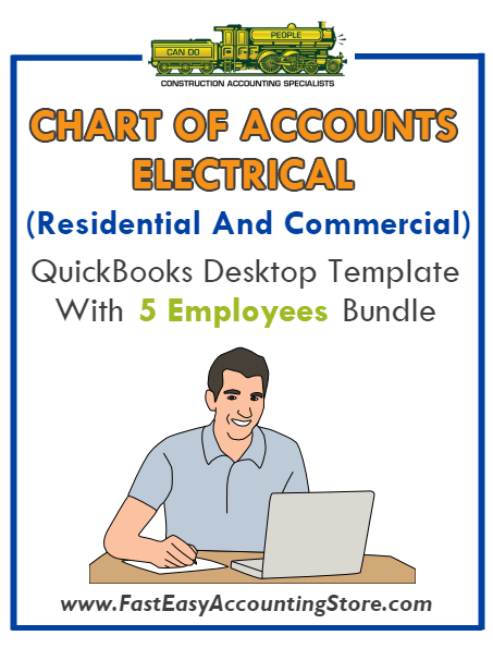Electrical Contractor Residential And Commercial QuickBooks Chart Of Accounts Desktop Version With 5 Employees Bundle
