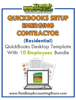 Emerging Contractor Residential QuickBooks Setup Desktop Template 0-10 Employees Bundle - Fast Easy Accounting Store